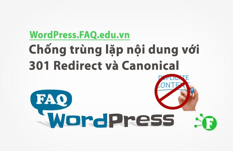 Chống trùng lặp nội dung với 301 Redirect và Canonical
