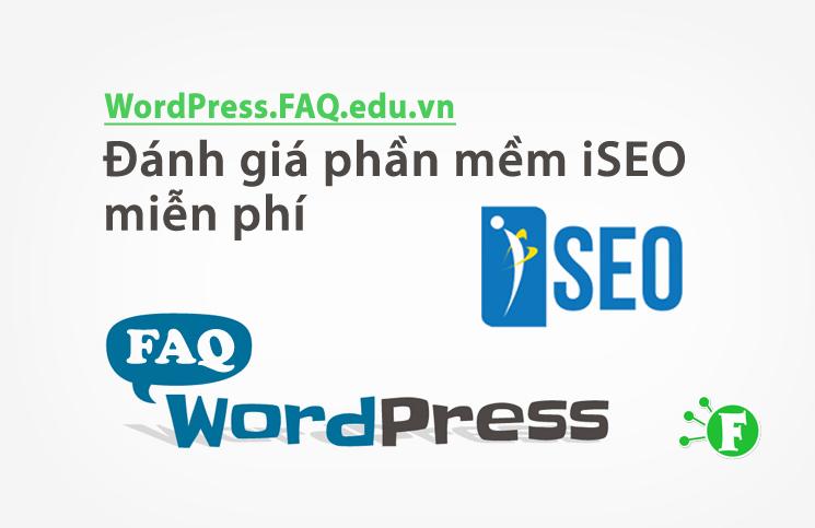 Đánh giá phần mềm iSEO miễn phí