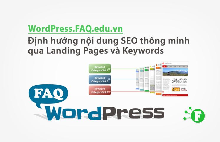 Định hướng nội dung SEO thông minh qua Landing Pages và Keywords
