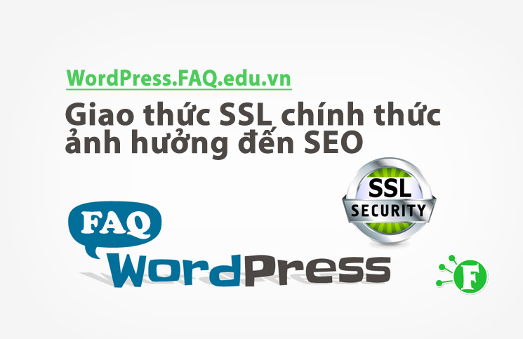Giao thức SSL chính thức ảnh hưởng đến SEO