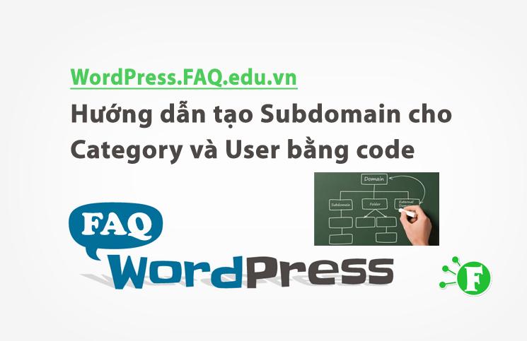 Hướng dẫn tạo Subdomain cho Category và User bằng code