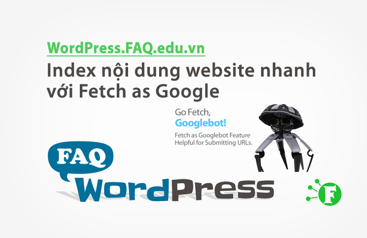 Index nội dung website nhanh với Công cụ Fetch as Google