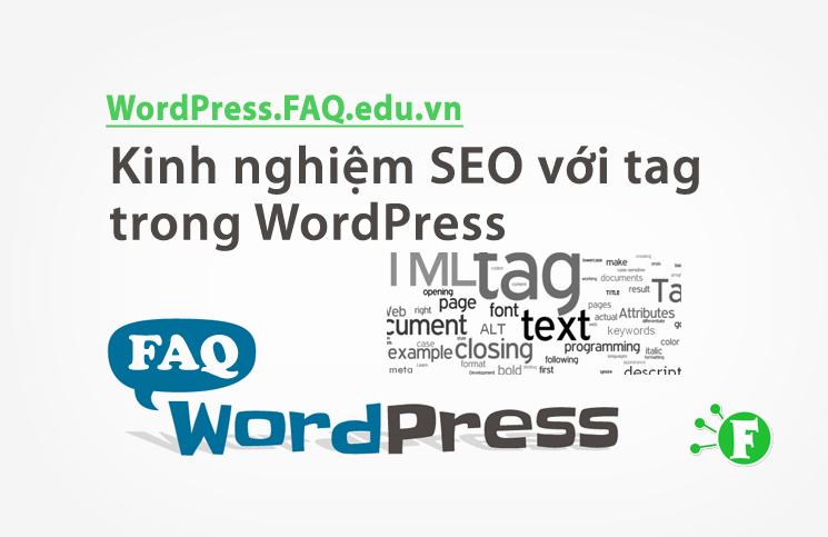 Kinh nghiệm SEO với tag trong WordPress
