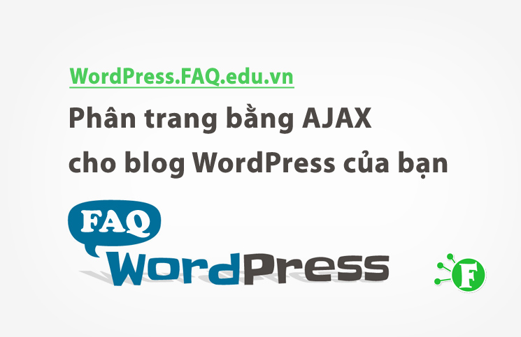 Ảnh. Phân trang bằng Ajax cho blog WordPress của bạn