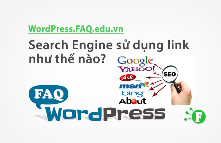Search Engine sử dụng link như thế nào?