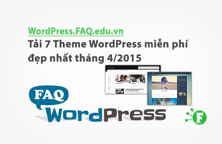 Tải 7 Theme WordPress miễn phí đẹp nhất tháng 4/2015
