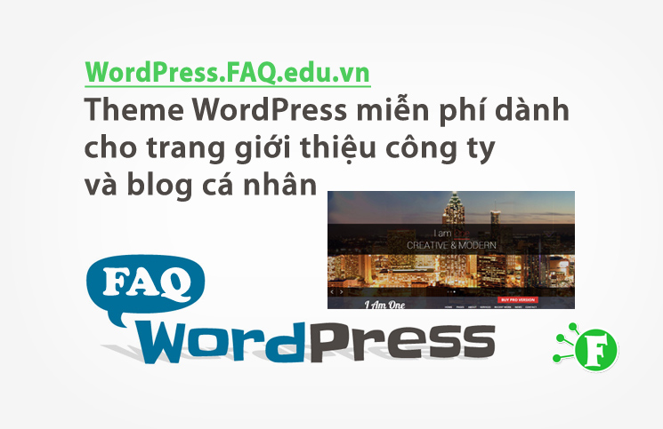 Theme WordPress miễn phí dành cho trang giới thiệu công ty và blog cá nhân