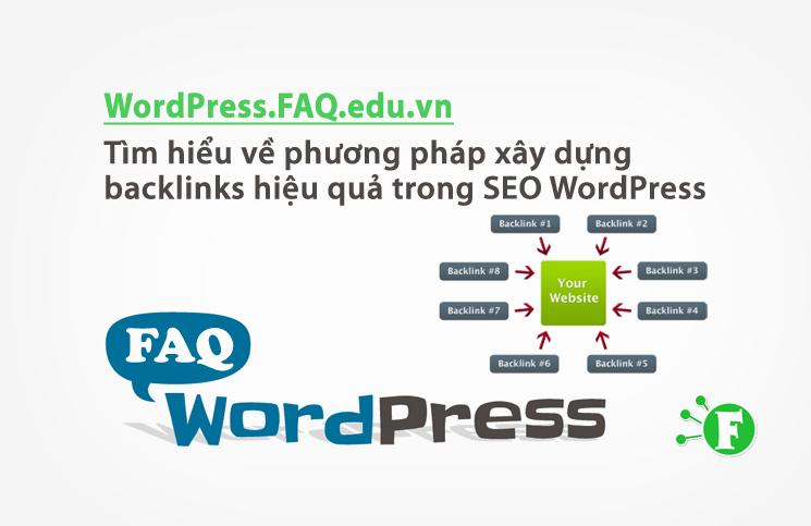 Tìm hiểu về phương pháp xây dựng backlinks hiệu quả trong SEO WordPress