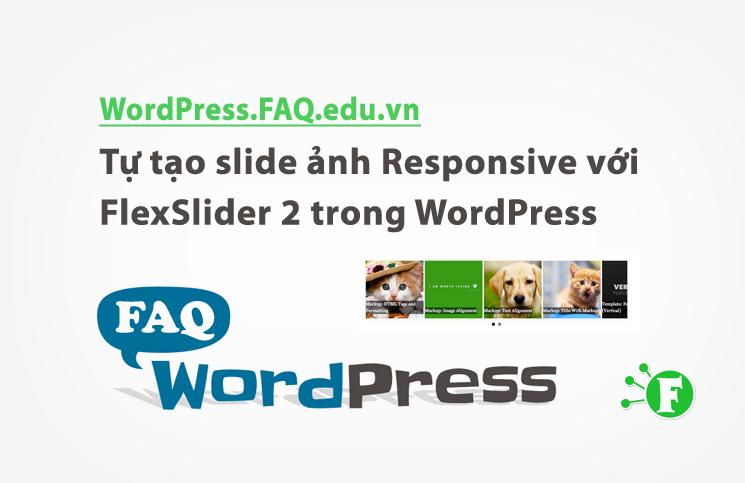 Tự tạo slide ảnh Responsive với FlexSlider 2 trong WordPress