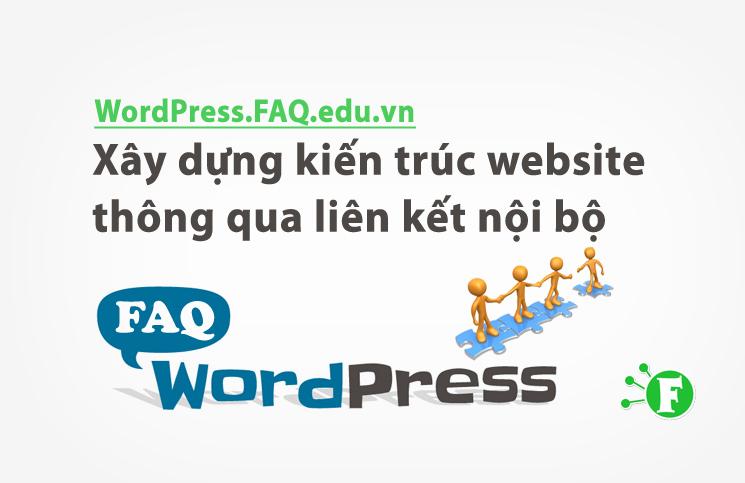 Xây dựng kiến trúc website thông qua liên kết nội bộ