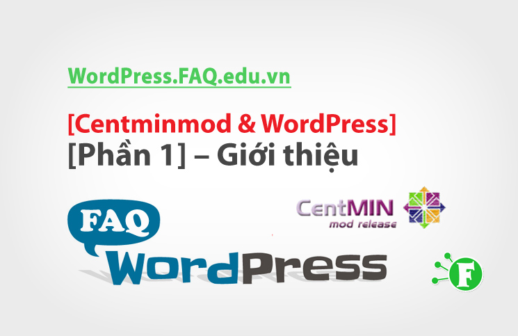 Centminmod & WordPress [Phần 1] – Giới thiệu