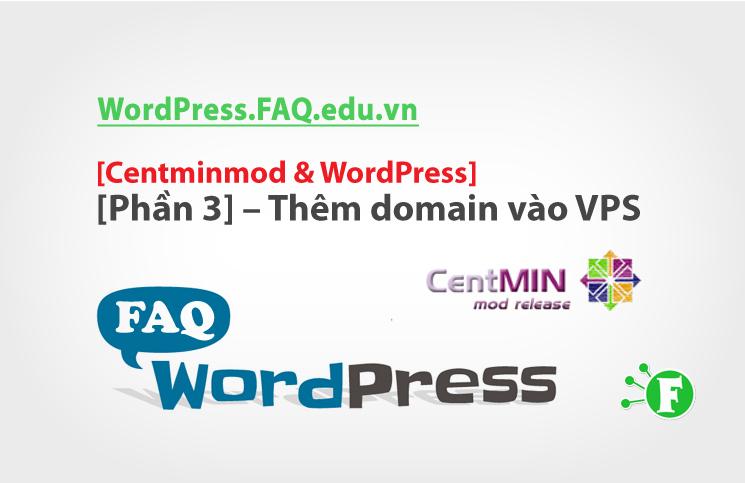 Centminmod & WordPress [Phần 3] – Thêm domain vào VPS