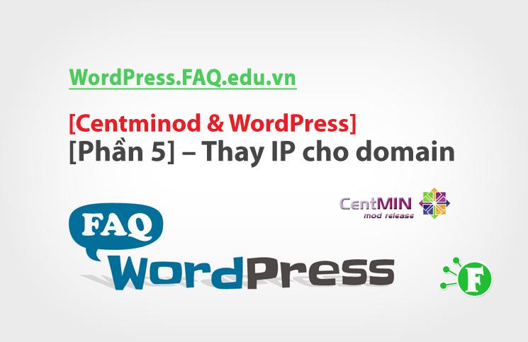 Centminod & WordPress [Phần 5] – Thay IP cho domain