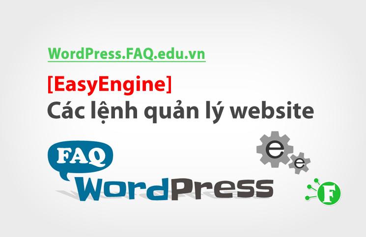 [EasyEngine] – Các lệnh quản lý website