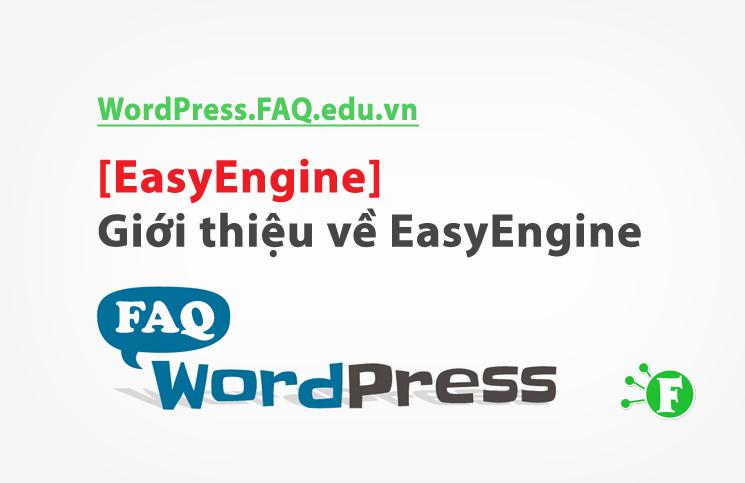[EasyEngine] Giới thiệu về EasyEngine