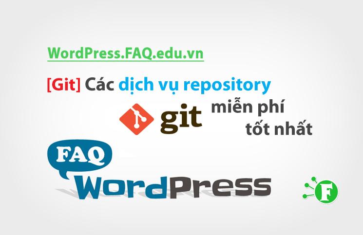 [Git] Các dịch vụ repository miễn phí tốt nhất