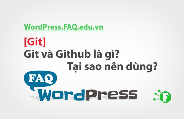 [Git] Git và Github là gì? Tại sao nên dùng?