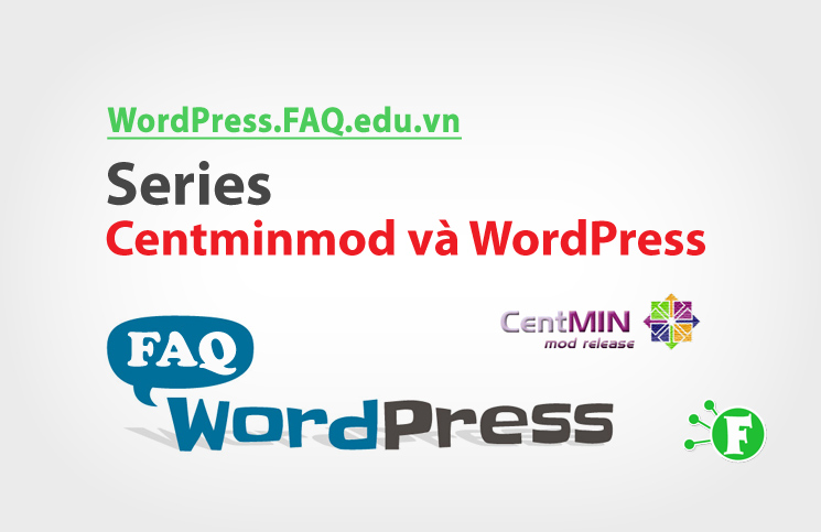 Series Centminmod và WordPress