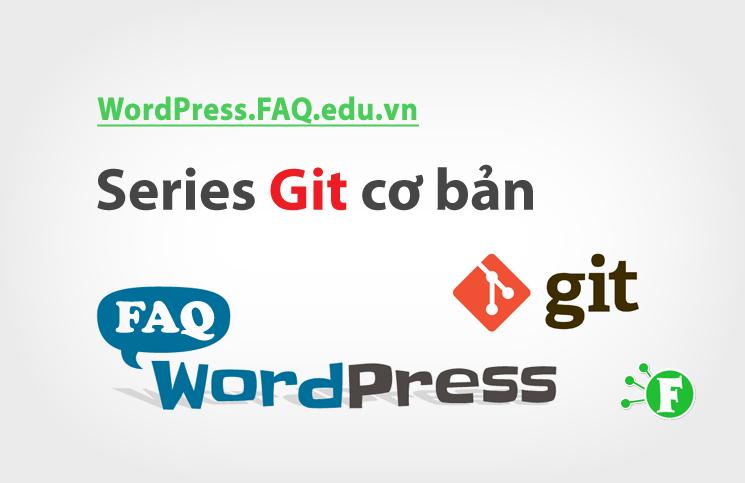 Series Git cơ bản