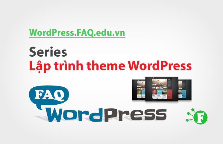 Series Lập trình theme WordPress