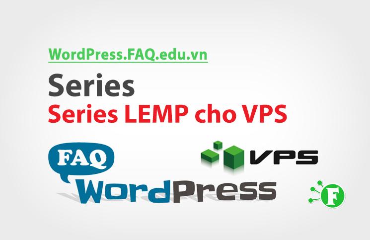 Series LEMP cho VPS