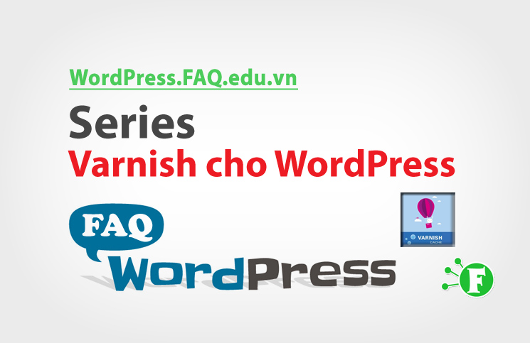 Series Varnish cho WordPress