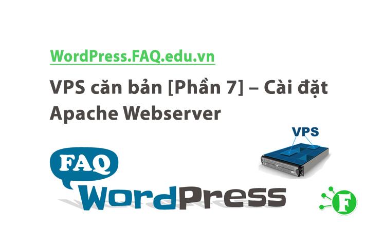 VPS căn bản [Phần 7] – Cài đặt Apache Webserver