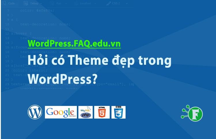 Hỏi có Theme đẹp trong WordPress?