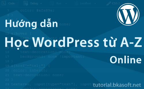 Hướng dẫn sử dụng WordPress từ A-Z
