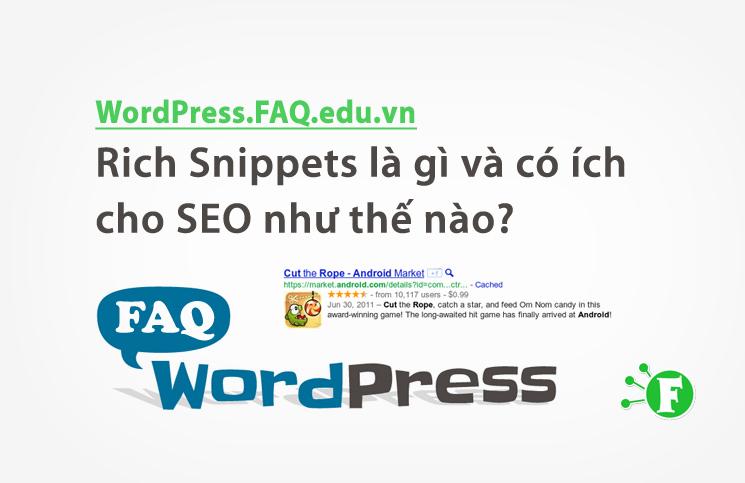 Rich Snippets là gì và có ích cho SEO như thế nào?