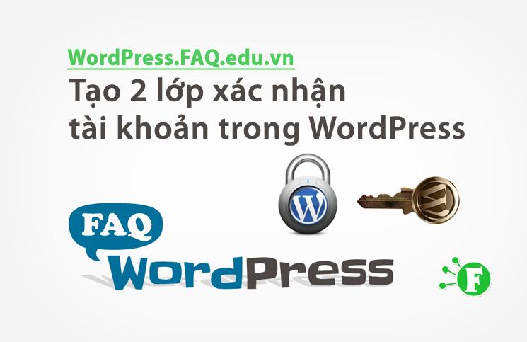 Plugin tạo 2 lớp xác nhận tài khoản trong WordPress