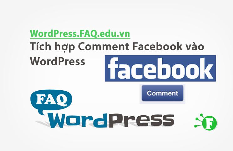 Tích hợp Comment Facebook vào WordPress