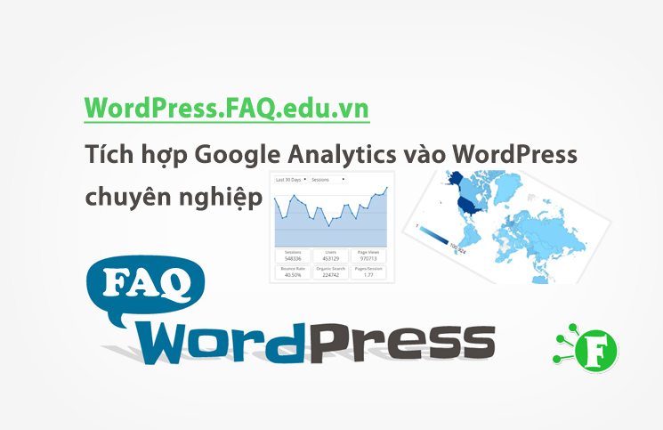 Tích hợp Google Analytics vào WordPress chuyên nghiệp