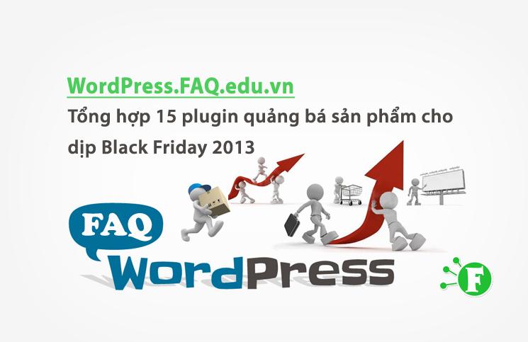 Tổng hợp 15 plugin quảng bá sản phẩm cho dịp Black Friday