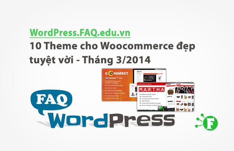10 Theme cho Woocommerce đẹp tuyệt vời – Tháng 3/2014
