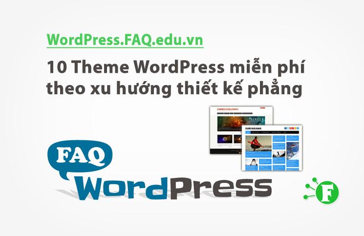 10 Theme WordPress miễn phí theo xu hướng thiết kế phẳng