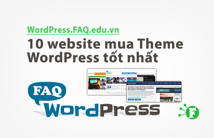 10 website mua Theme WordPress tốt nhất