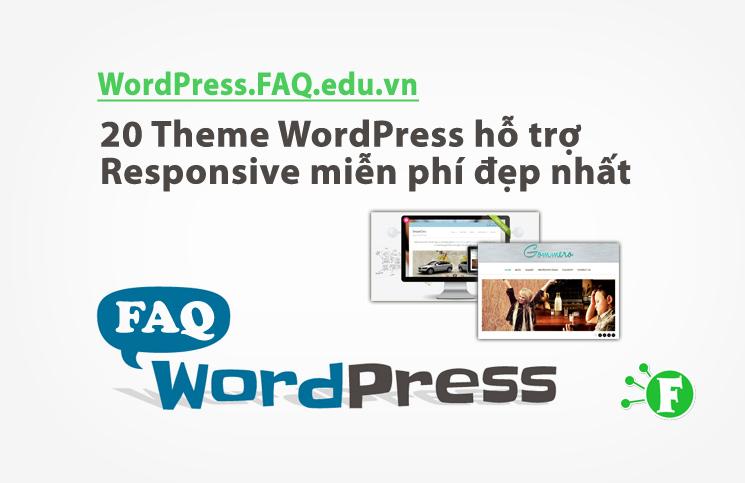 20 Theme WordPress hỗ trợ Responsive miễn phí đẹp nhất