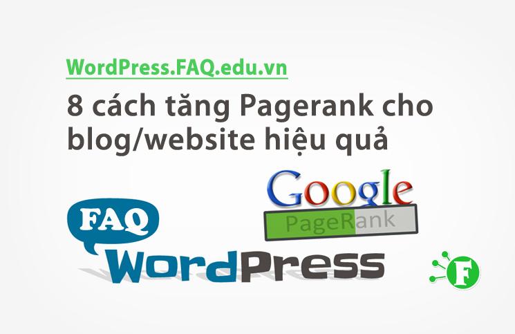 8 cách tăng Pagerank cho blog/website hiệu quả