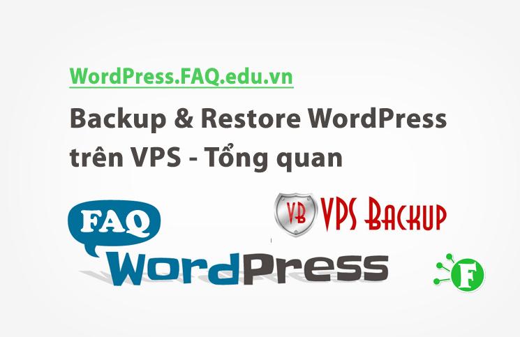 Backup & Restore WordPress trên VPS – Tổng quan
