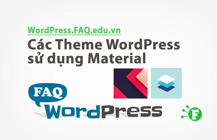 Các Theme WordPress sử dụng Material Design