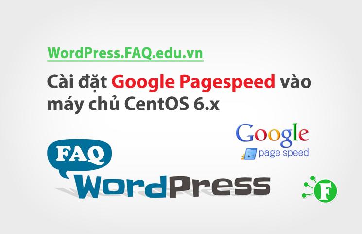 Cài đặt Google Pagespeed vào máy chủ CentOS 6.x