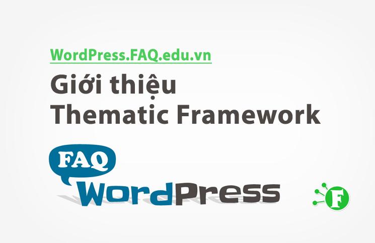 Giới thiệu Thematic Framework