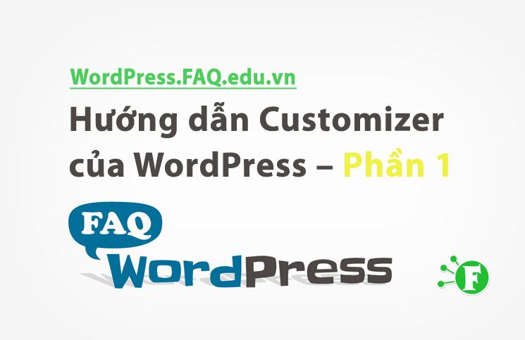 Hướng dẫn Customizer của WordPress – Phần 1