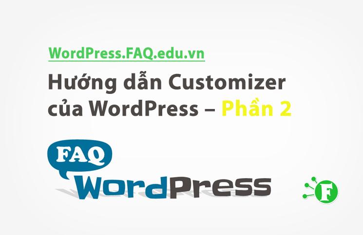Hướng dẫn Customizer của WordPress – Phần 2