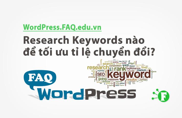 Research Keywords nào để tối ưu tỉ lệ chuyển đổi?