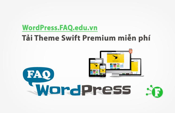 Tải Theme Swift Premium miễn phí