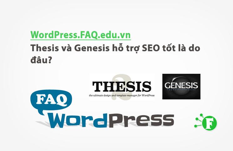 Thesis và Genesis hỗ trợ SEO tốt là do đâu?