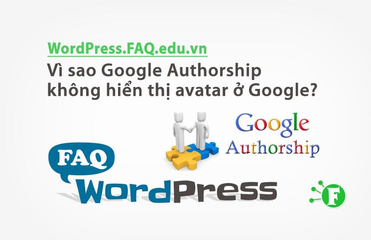Vì sao Google Authorship không hiển thị avatar ở Google?