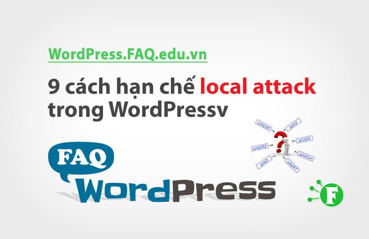 9 cách hạn chế local attack trong WordPress